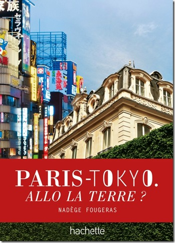 Paris-Tokyo allo la terre